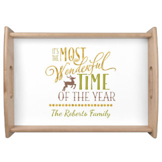 """""""It's the Most Wonderful Time of the Year"""" Serving Tray"""
