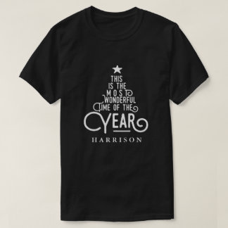 ITS THE MOST WONDERFUL TIME OF THE YEAR T-Shirt