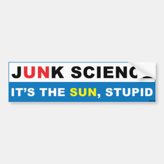 It's The Sun, Stupid Bumper Sticker