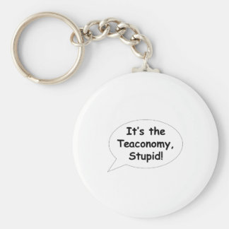 It's the Teaconomy, Stupid! Basic Round Button Key Ring