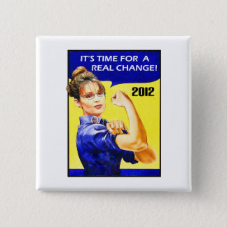 It's Time For A Change - Sarah Palin 15 Cm Square Badge