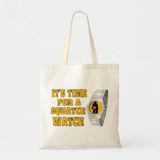 It's Time For A Squatch Watch Budget Tote Bag