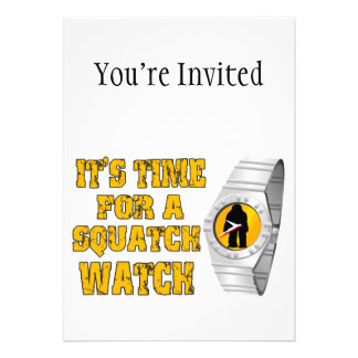 It's Time For A Squatch Watch Custom Invitation