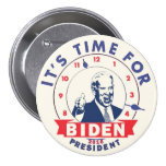 It's Time for Biden 2016 Buttons
