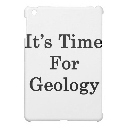 It's Time For Geology iPad Mini Covers