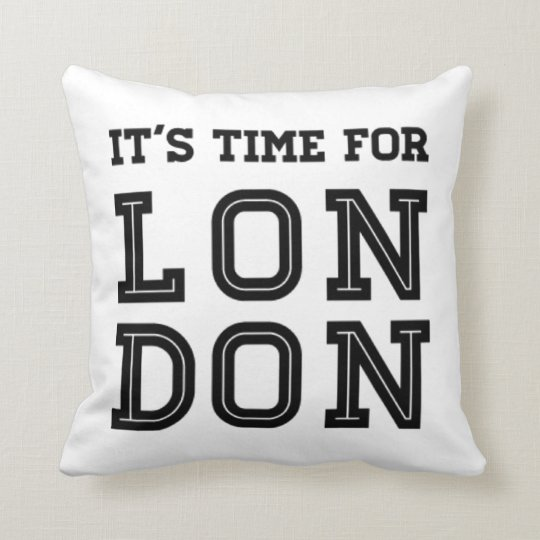 It's Time For London Cushion