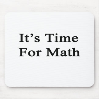 It's Time For Math Mousepad