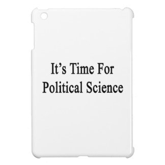 It's Time For Political Science iPad Mini Cases
