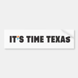 IT'S TIME TEXAS Decal