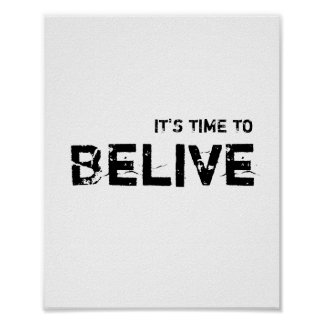 It's time to BELIVE. Poster