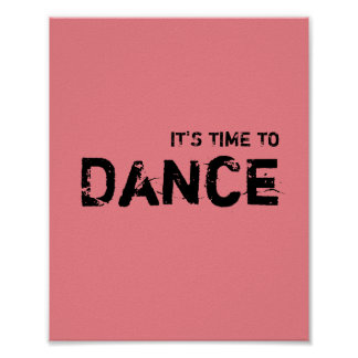It's time to DANCE. Poster