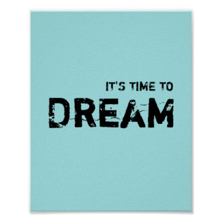 It's time to DREAM Poster