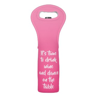 It's time to drink wine - pink - personalised wine bag