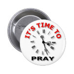 It's Time To Pray Buttons