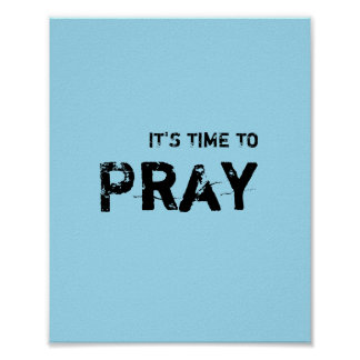 It's time to PRAY. Poster