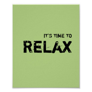 It's time to RELAX. Poster