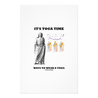 It's Toga Time Ways To Wear A Toga Stationery Paper