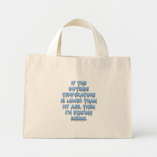 It's way too cold to go outside canvas bags