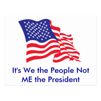 It's We the People, Not Me the P... Postcard