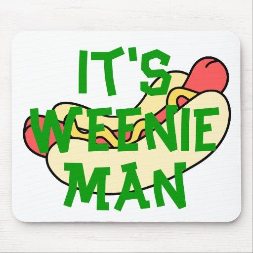It's Weenie Man! Mousepad