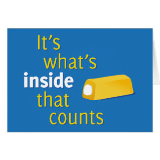 It's What's Inside That Counts Greeting Card