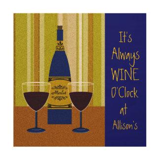 It's Wine O'clock Custom Name Sign