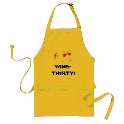 """It's Wine-Thirty!"" Aprons"