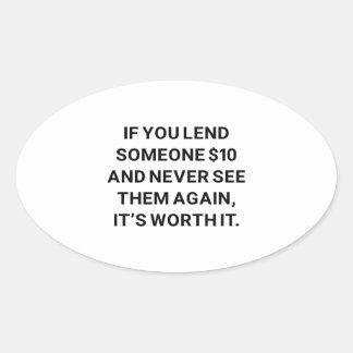 It's Worth It Oval Sticker