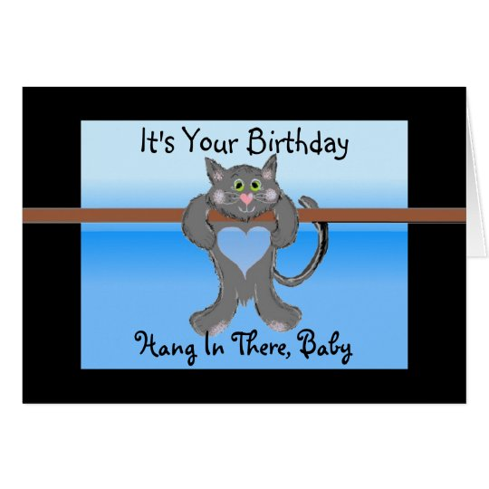 It's Your Birthday Funny Cat Card
