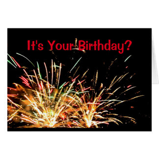 It's Your Birthday? Have A Blast! Card