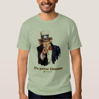 It's your Doodie Shirt