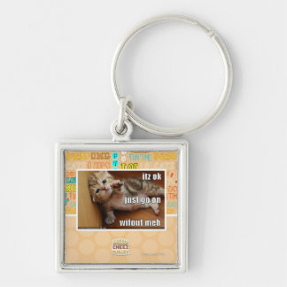 Itz ok, just go on wifout meh Silver-Colored square key ring