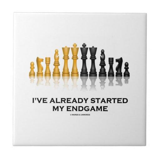 I've Already Started My Endgame (Chess Attitude) Ceramic Tile