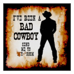 I've been a BAD COWBOY Send me to Your Room Poster