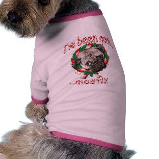 I've Been Good...Mostly! Pug Dog Shirt