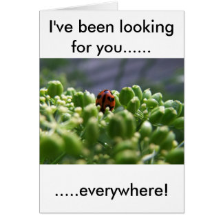 I've been looking for you card