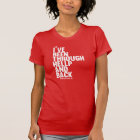 I've Been through HELLP and Back T-Shirt
