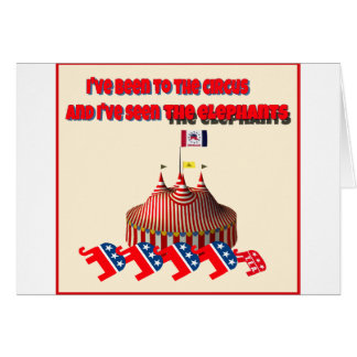 I've been to the circus and I've seen the elephant Greeting Card