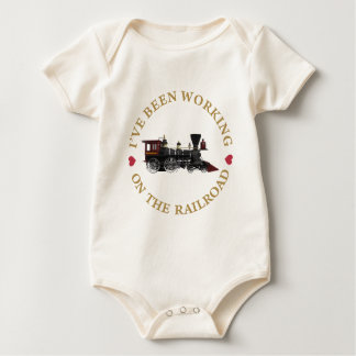 I've Been Working On The Railraod Baby Bodysuits