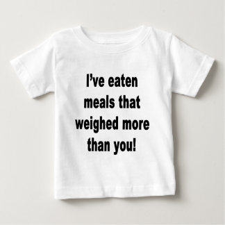 I've eaten meals that weighed more shirts