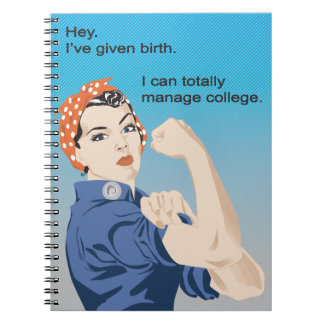 I've given birth... notebook