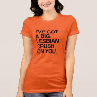 I'VE GOT A BIT LESBIAN CRUSH ON YOU T-Shirt