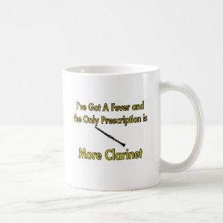 I've Got a Fever and . . . More Clarinet Coffee Mug