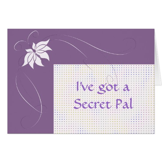 I've got a secret pal card