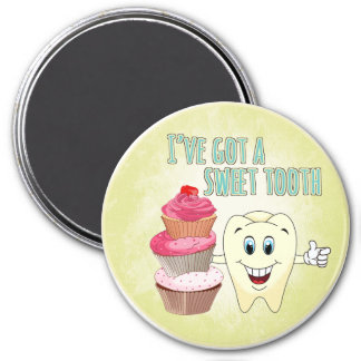 I've Got a Sweet Tooth 7.5 Cm Round Magnet
