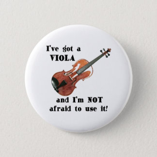 I've Got a Viola 6 Cm Round Badge