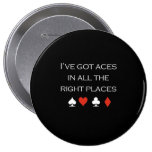Ive got aces in all the right places T-shirt white Buttons