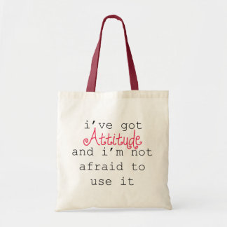 I've Got Attitude Tote Budget Tote Bag