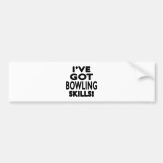 I've Got Bowling Skills Bumper Sticker