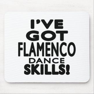 I've Got Flamenco Dance Skills Mousepads